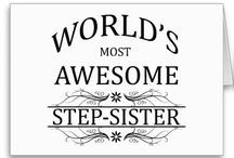 Stepsister and sister quotes / by Hailey Kuepper