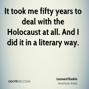 Leonard Baskin - It took me fifty years to deal with the Holocaust at ...