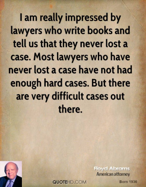 floyd-abrams-lawyer-quote-i-am-really-impressed-by-lawyers-who-write ...