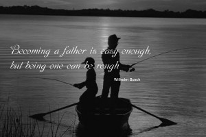 Cute Pictures Of Fishing Father And Son With Quotes On father