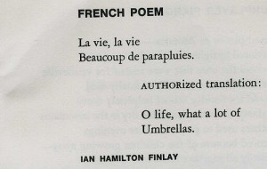 ... life, what a lot of umbrellas, french, ian hamilton finlay, poem