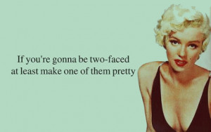 two faced bitches quotes