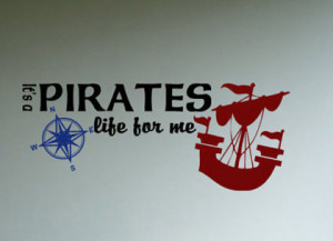 Beach Decor Pirate Decal quote It's A Pirates Life For Me with cute ...
