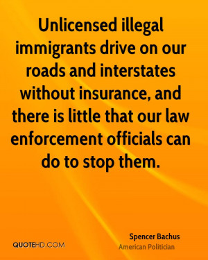 Unlicensed illegal immigrants drive on our roads and interstates ...