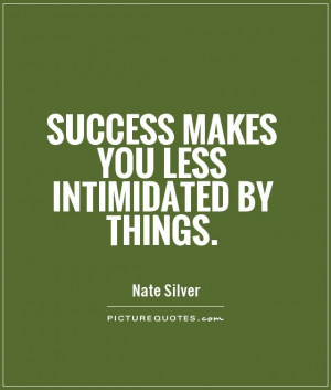 Intimidating Quotes And Sayings Picture quote #1