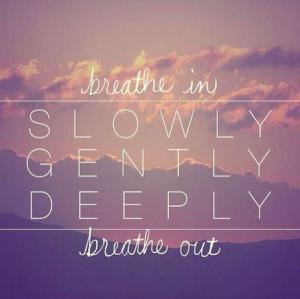 Breathe Quotes