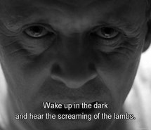 hannibal lecter, horror, movie, quotes, silence of the lambs