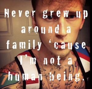 rapper-machine-gun-kelly-mgk-quotes-sayings-about-yourself-family ...