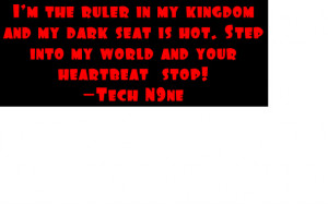 Tech N9ne Quote Image