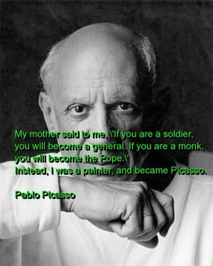 Pablo picasso, quotes, sayings, famous painter about yourself