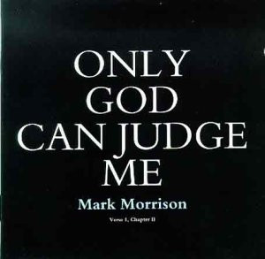 share facebook twitter pinterest only god can judge me has been added ...