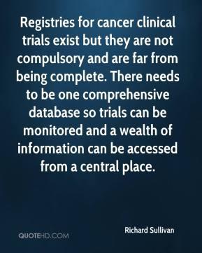 Richard Sullivan - Registries for cancer clinical trials exist but ...