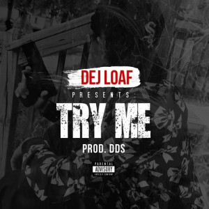 "DeJ Loaf – ""Try Me"" 