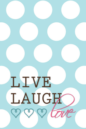 Live Laugh Love FREE Printable