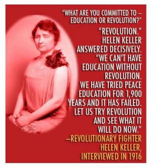 Revolution. Education. Peace. Hellen Keller quote.