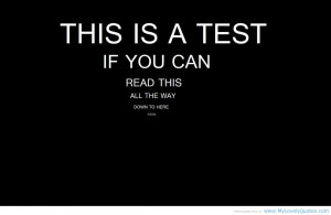 This is a test if you can read this all the way down to here