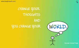 Change Your Thoughts - Inspirational Quotes on Life