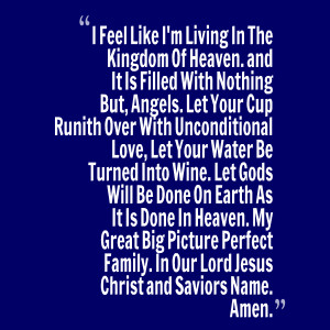 Quotes Picture: i feel like i'm living in the kingdom of heaven and it ...