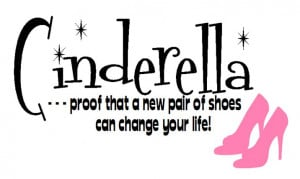 Cinderella funny quote shoes