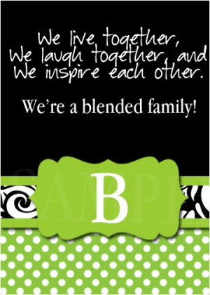 Blended Family Love Quotes Encouraging Words