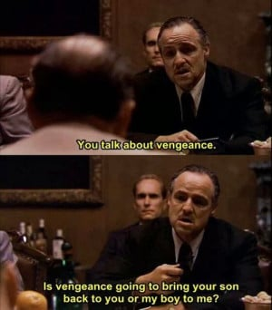 Tag Archives: The Godfather quotes