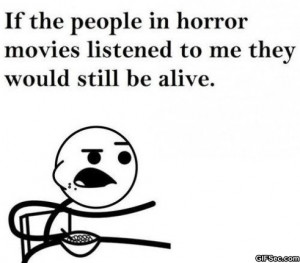 Horror movie quotes
