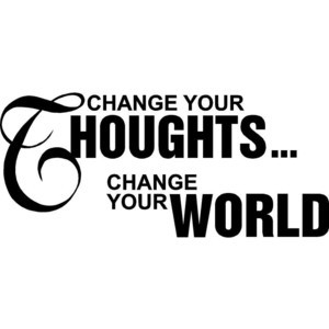 Wall Quotes Change Your Thoughts/World