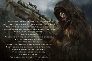 The quote is by an anonymous Marine Scout-Sniper, The picture in the ...