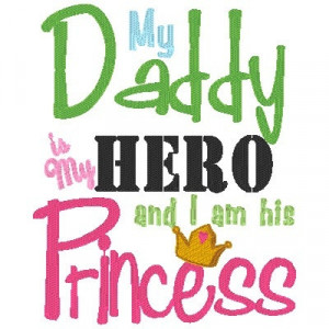 My Daddy is my HERO, I'm his PRINCESS- Perfect for a Welcome Home ...