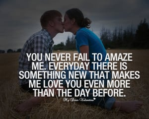 amazing love quotes you never fail to amaze me amazing life love ...