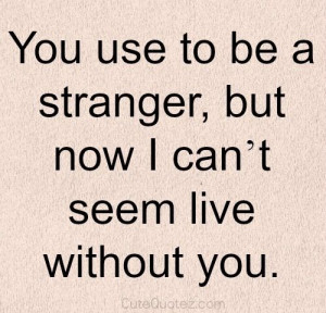 can't live without you quote: Relationships Quotes, Quotes Inspiration ...