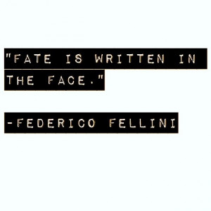 federico fellini # quotes
