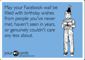 There is still no cure for the common birthday.