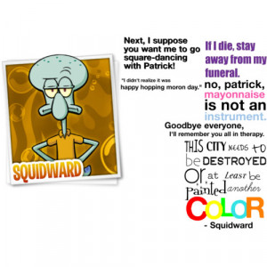 Related Pictures Funny Squidward Quotes
