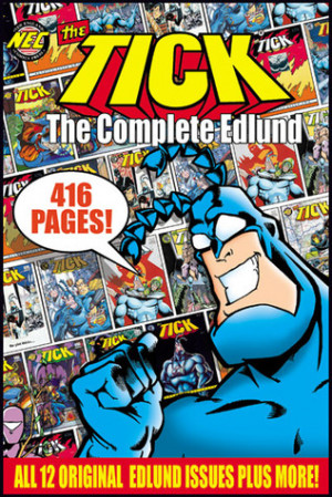 """Start by marking """"The Tick: The Complete Edlund"""" as Want to Read:"""