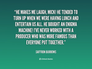 quote-Saffron-Burrows-he-makes-me-laugh-mick-he-tended-120612_5.png