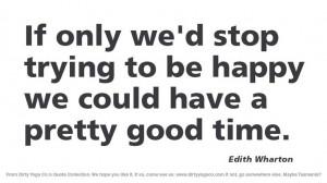 Edith Wharton - Dirty Yoga 102 #quotes