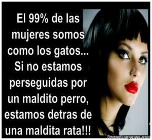 Frases De Mujeres: El 99% De Las Mujeres