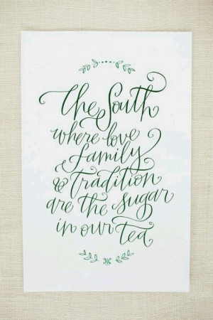 Southern font love. Would be cute as a framed quote in the house.Fonts ...