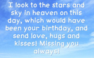 Missing You Birthday in Heaven | You can get your favourite quotes as ...