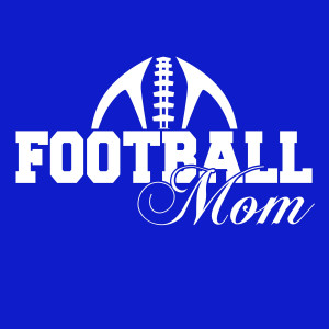 Tiger Football Sayings Football mom spirit wear