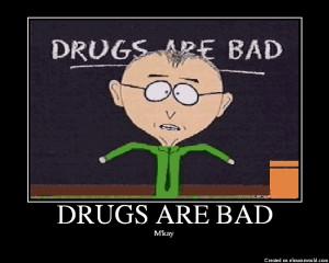 Drug (Mules) Are Bad Mkay