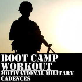 boot camp workout 50 motivational military cadences military workout ...