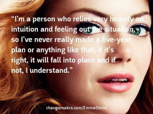 Emma Stone quote on intuition and feeling out the situation