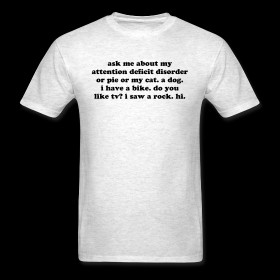 ADHD T-shirts & Attention Deficit Disorder Gifts for Adults & Kids ...