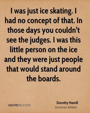 Dorothy Hamill Quotes