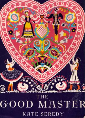 The Good Master by Kate Seredy. $9.75, via Etsy.