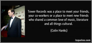 Tower Records was a place to meet your friends, your co-workers or a ...
