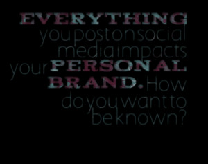 Quotes About: Personal Branding