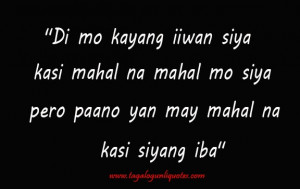 Tagalog Break Up Quotes For You